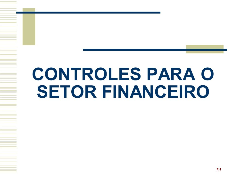 CONTROLES PARA O SETOR FINANCEIRO