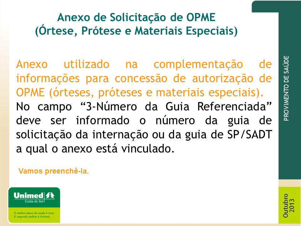 Anexo de Solicitação de OPME (Órtese, Prótese e Materiais Especiais)