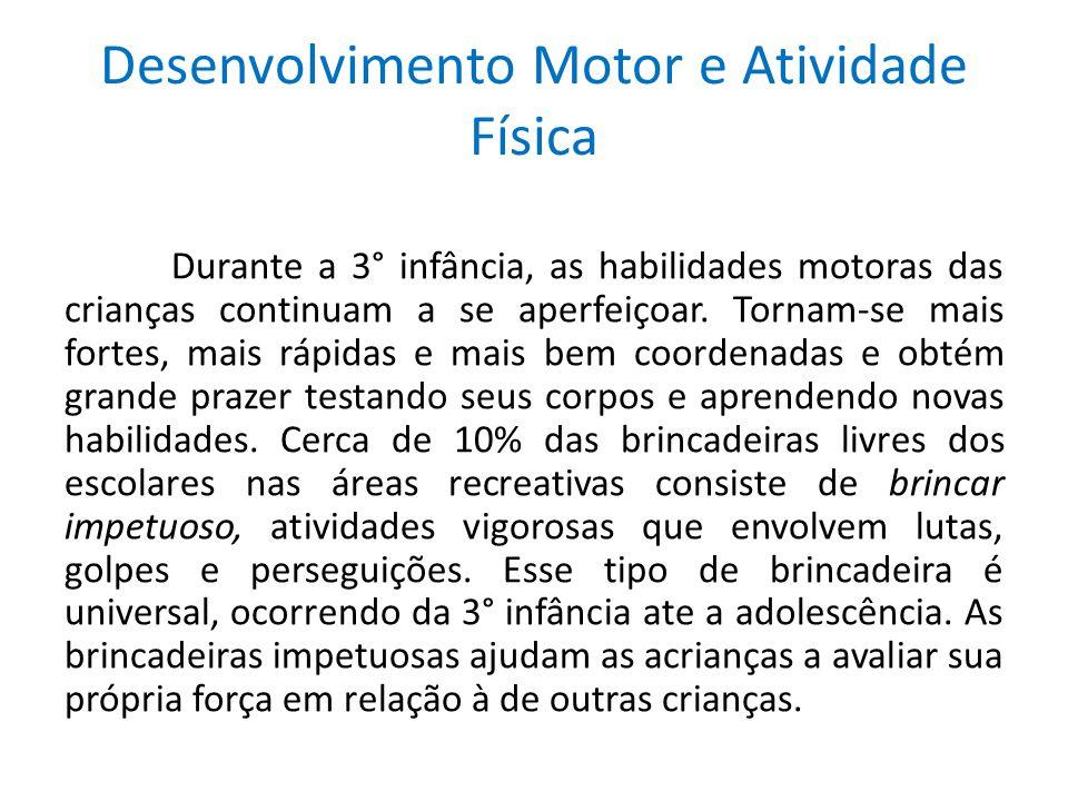 Desenvolvimento Motor e Atividade Física