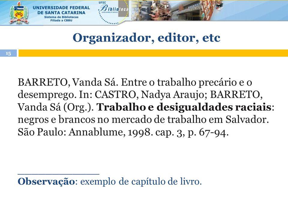 Organizador, editor, etc