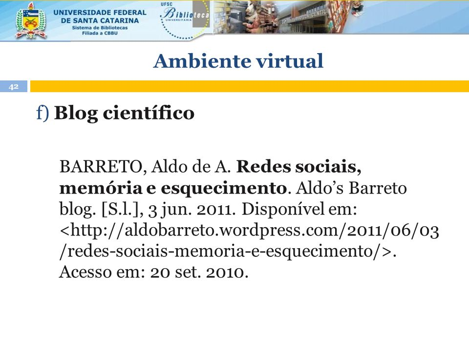 Ambiente virtual f) Blog científico