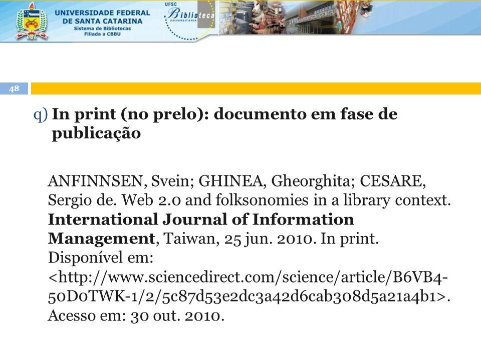 q) In print (no prelo): documento em fase de publicação ANFINNSEN, Svein; GHINEA, Gheorghita; CESARE, Sergio de.