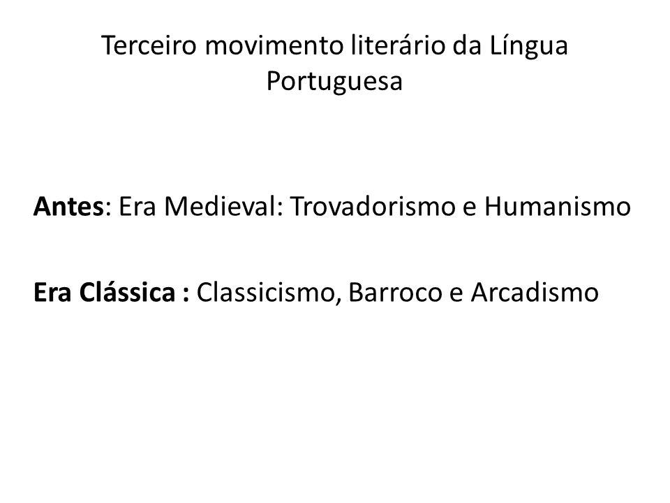 Terceiro movimento literário da Língua Portuguesa