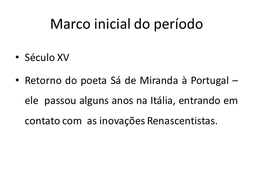 Marco inicial do período