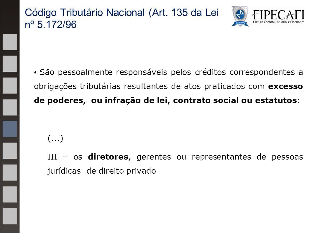 Código Tributário Nacional (Art. 135 da Lei nº 5.172/96