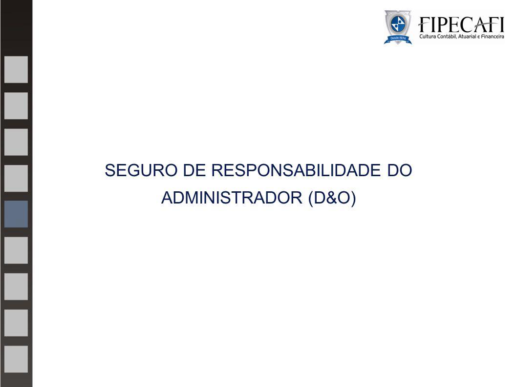 SEGURO DE RESPONSABILIDADE DO