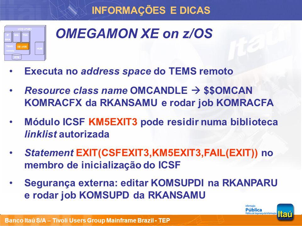OMEGAMON XE on z/OS INFORMAÇÕES E DICAS
