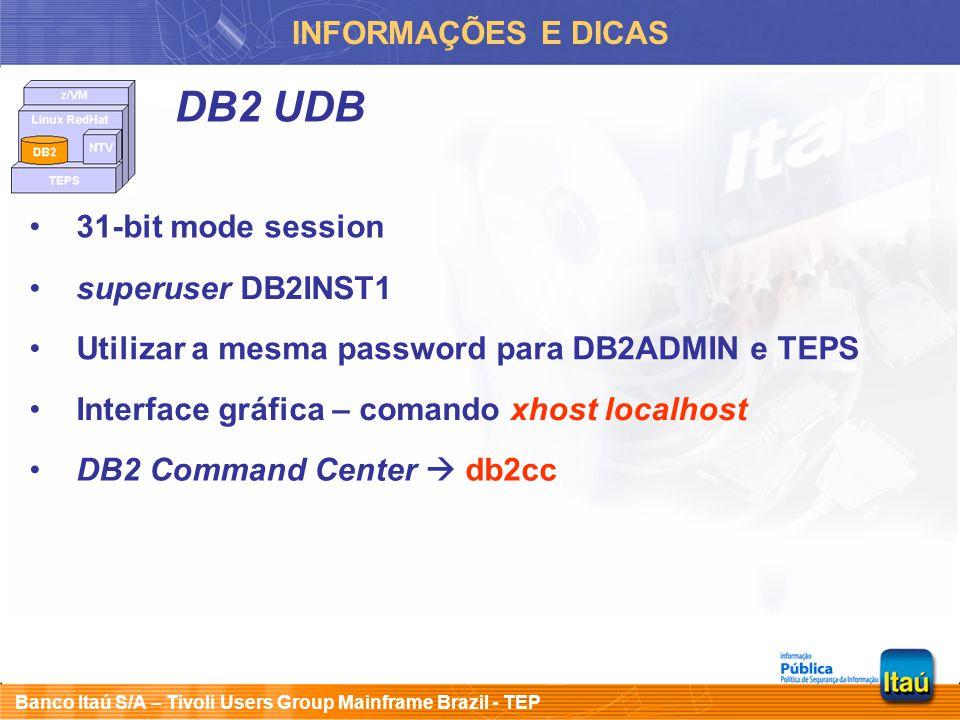 DB2 UDB INFORMAÇÕES E DICAS 31-bit mode session superuser DB2INST1