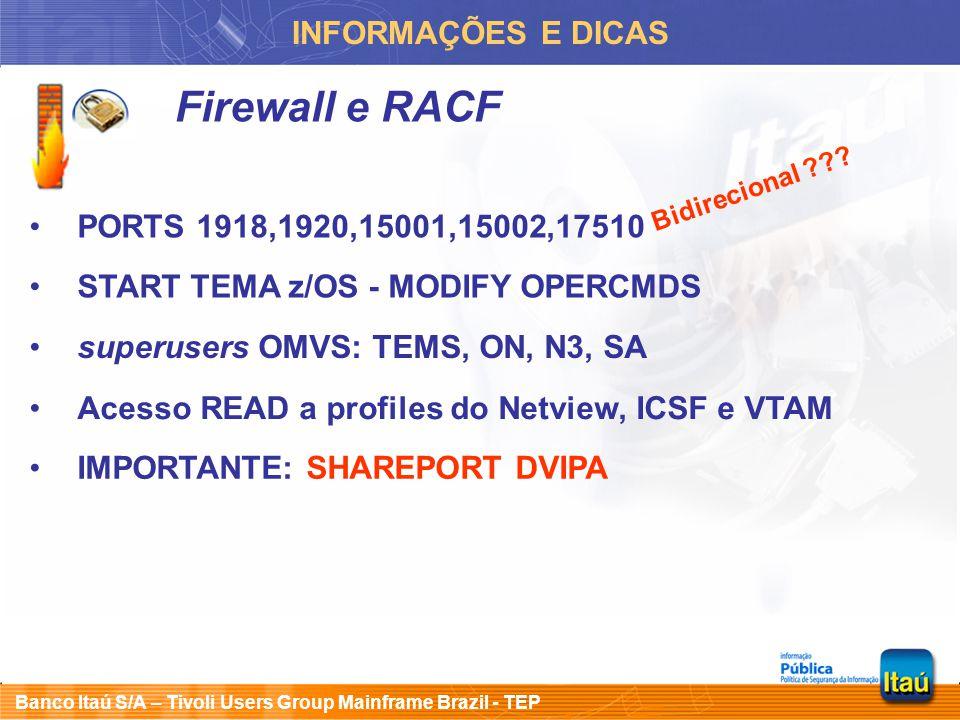 Firewall e RACF INFORMAÇÕES E DICAS PORTS 1918,1920,15001,15002,17510