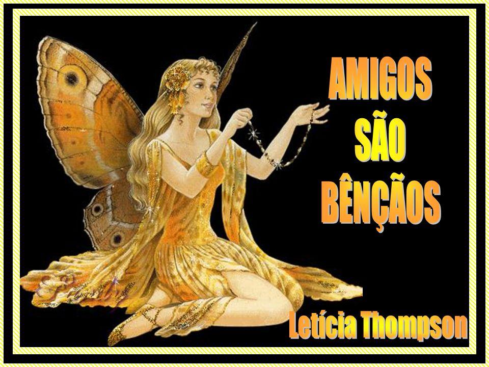 AMIGOS SÃO BÊNÇÃOS Letícia Thompson