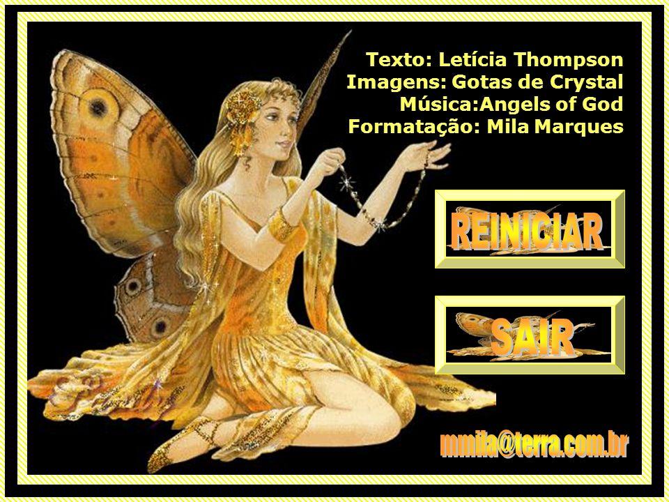 REINICIAR SAIR mmila@terra.com.br Texto: Letícia Thompson