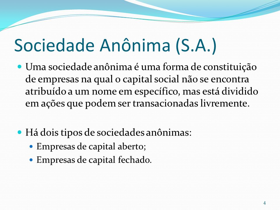 Sociedade Anônima (S.A.)