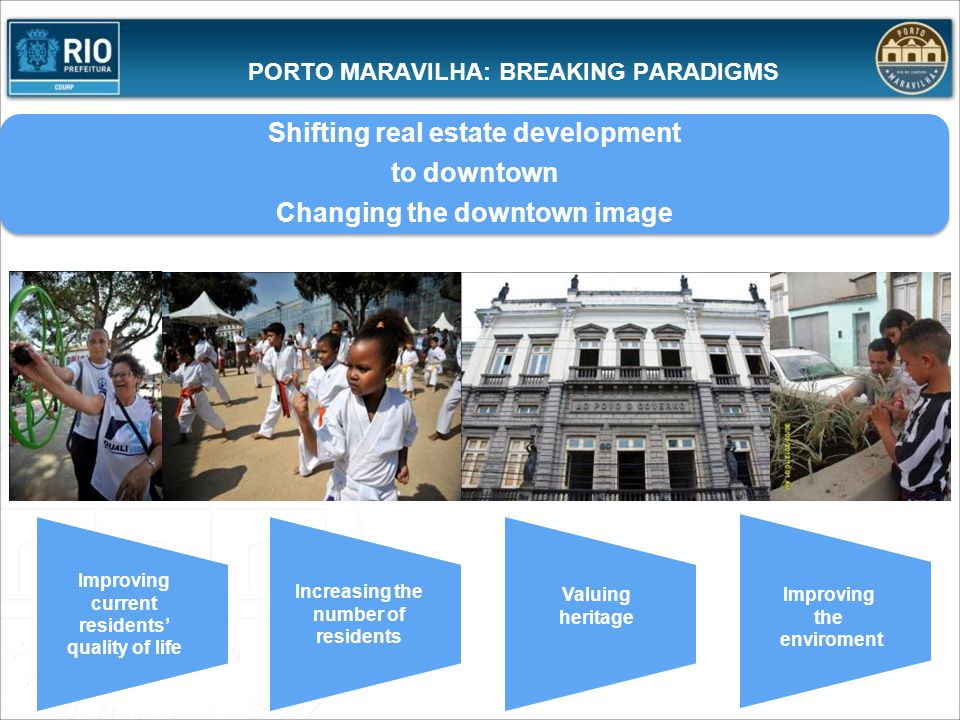 PORTO MARAVILHA: BREAKING PARADIGMS