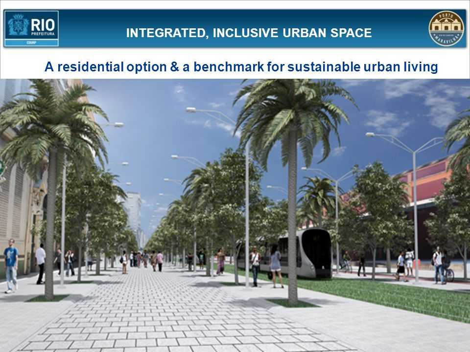 INTEGRATED, INCLUSIVE URBAN SPACE