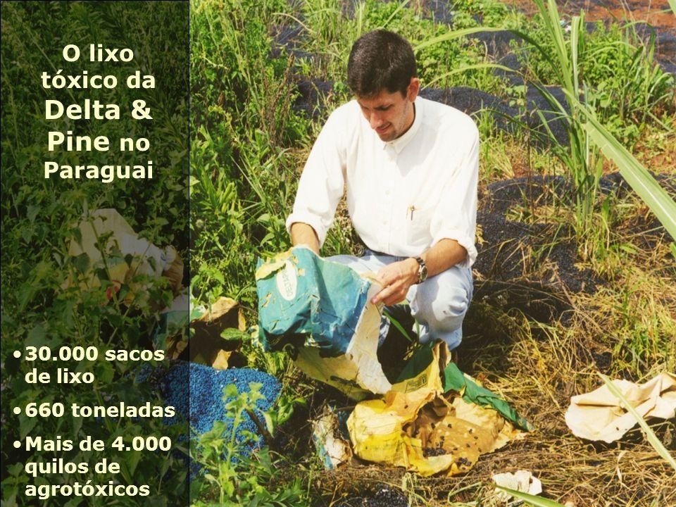 O lixo tóxico da Delta & Pine no Paraguai