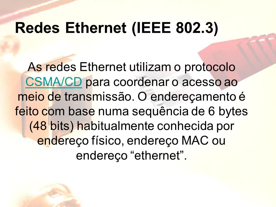 Redes Ethernet (IEEE 802.3)