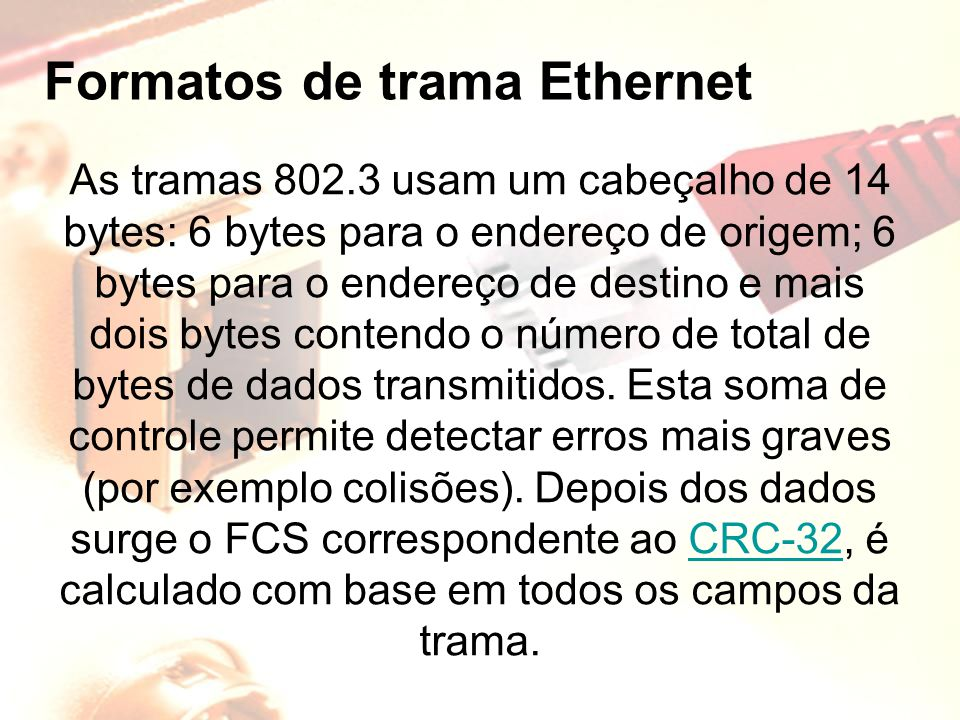 Formatos de trama Ethernet