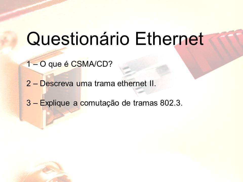 Questionário Ethernet