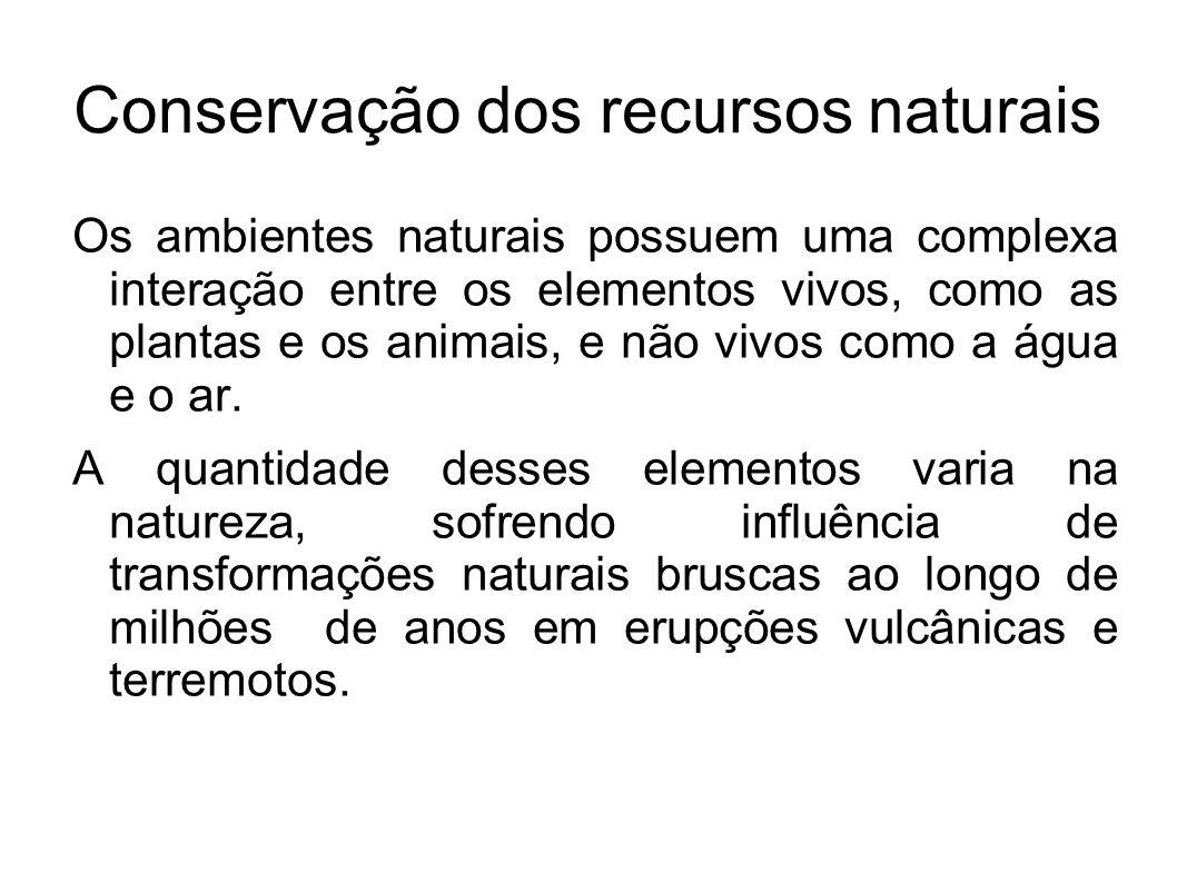 Conservação dos recursos naturais