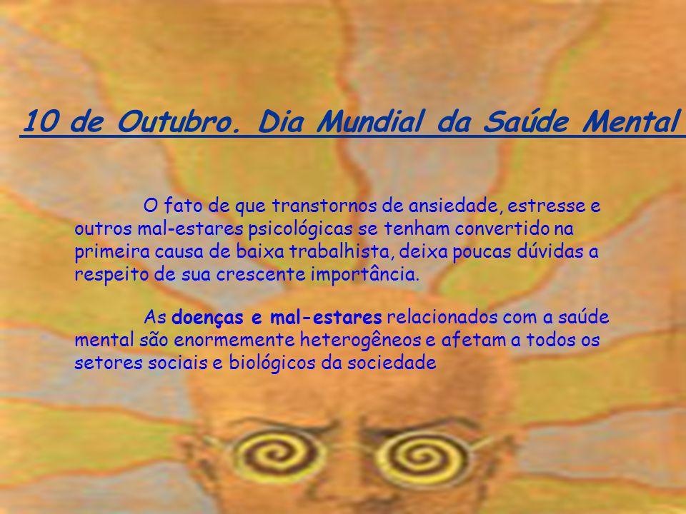 10 de Outubro. Dia Mundial da Saúde Mental