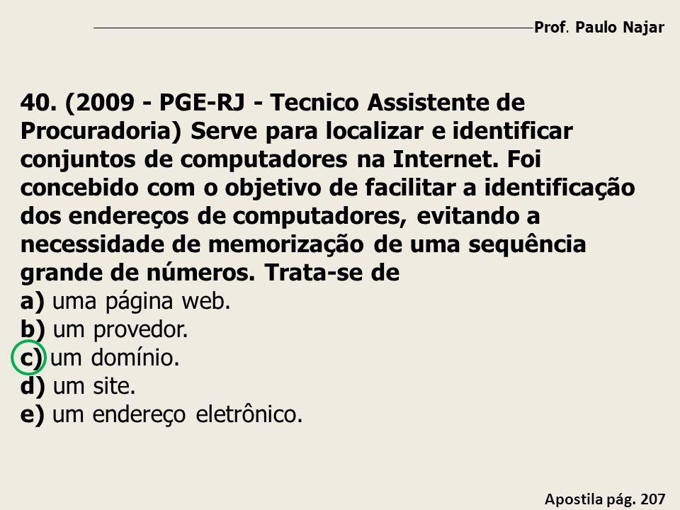 e) um endereço eletrônico.