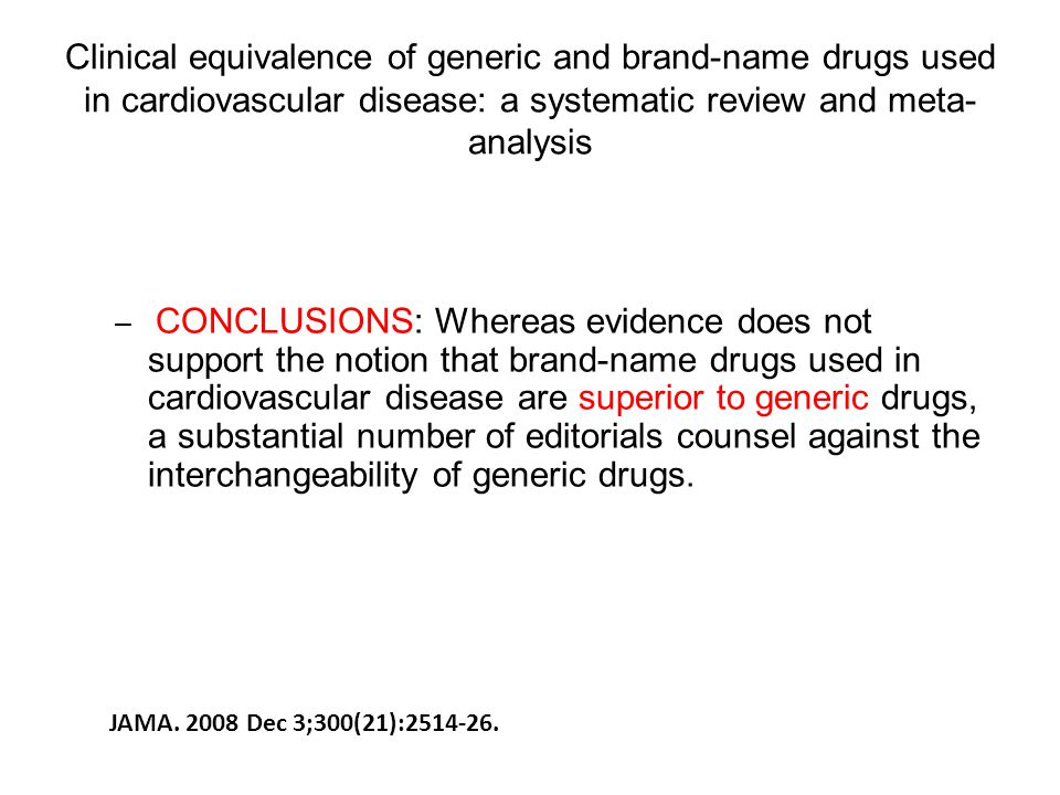 Clinical equivalence of generic and brand-name drugs used in cardiovascular disease: a systematic review and meta-analysis