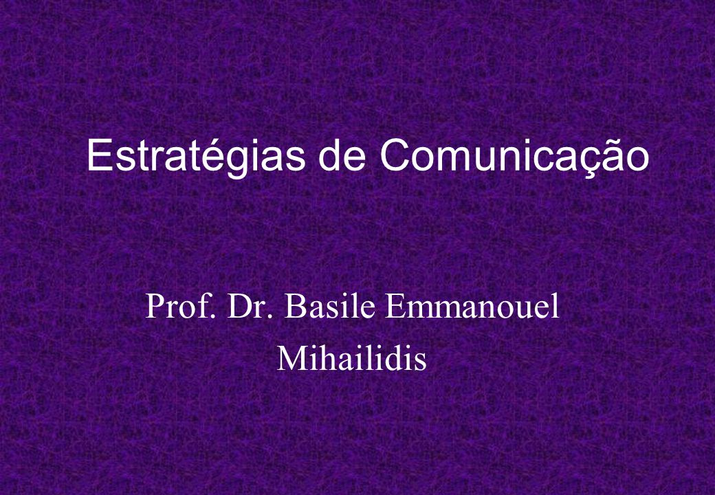 Estratégias de Comunicação