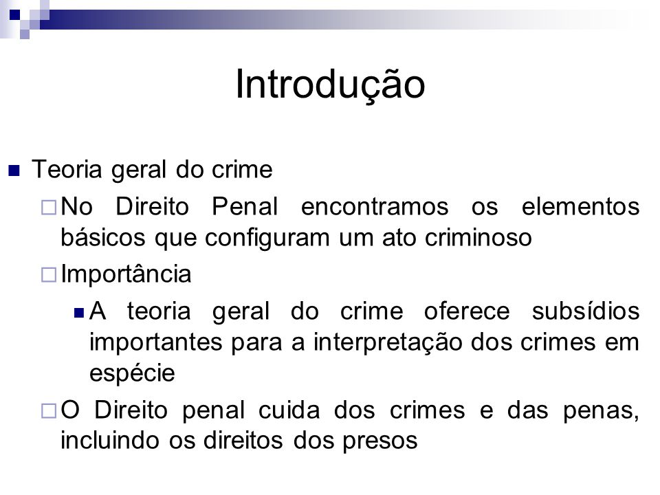 Introdução Teoria geral do crime