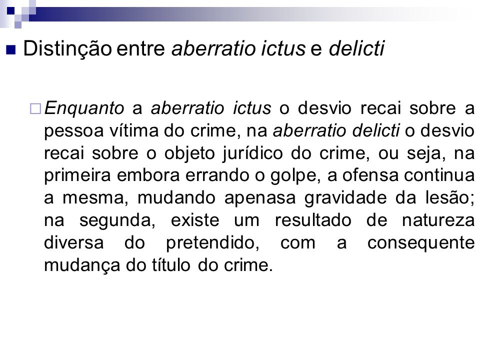 Distinção entre aberratio ictus e delicti