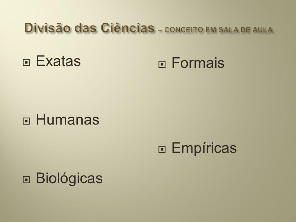 Divisão das Ciências – CONCEITO EM SALA DE AULA