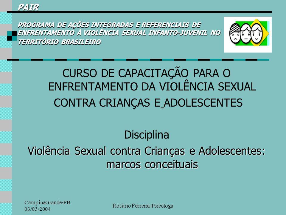 CURSO DE CAPACITAÇÃO PARA O ENFRENTAMENTO DA VIOLÊNCIA SEXUAL