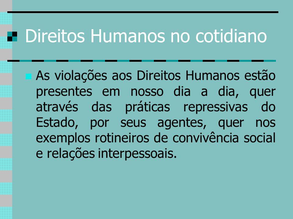 Direitos Humanos no cotidiano