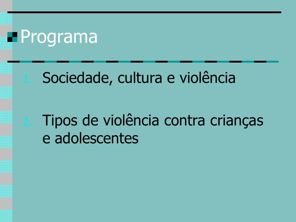 Programa Sociedade, cultura e violência
