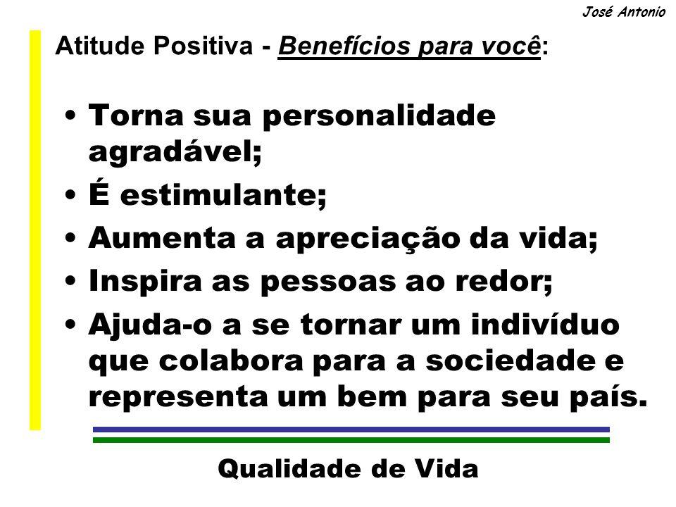 Atitude Positiva - Benefícios para você:
