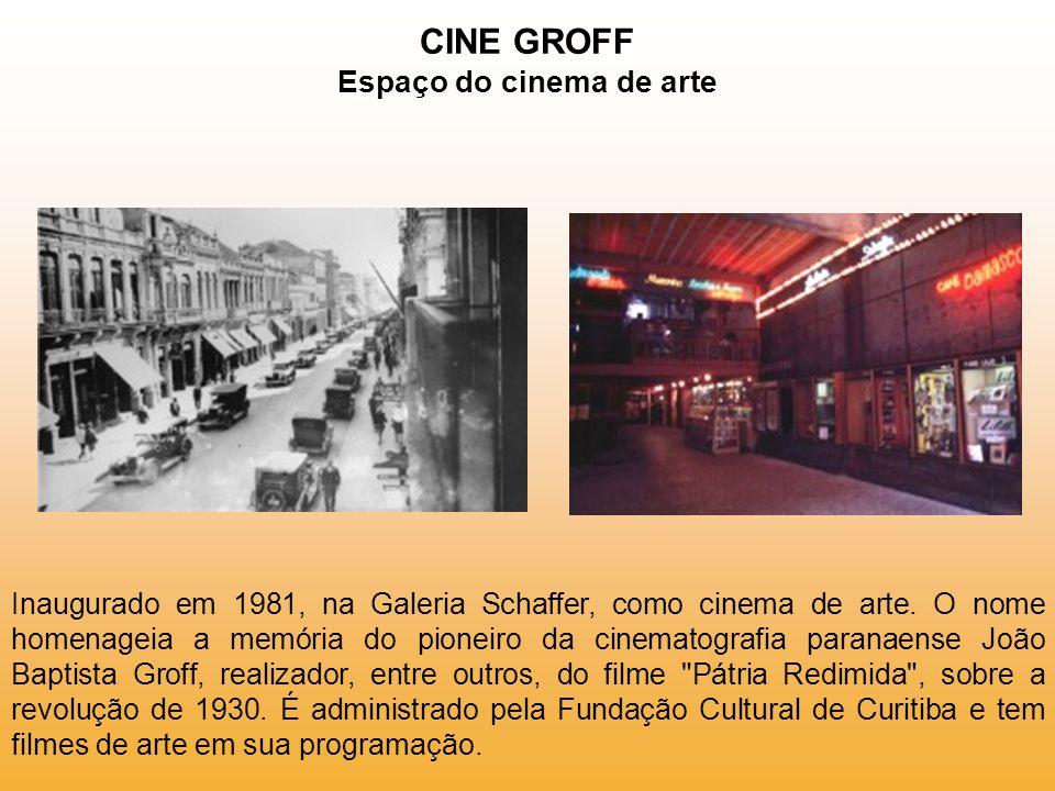CINE GROFF Espaço do cinema de arte