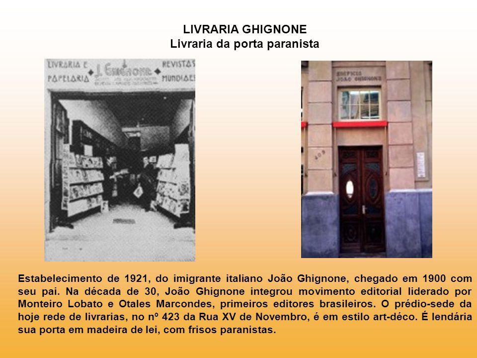LIVRARIA GHIGNONE Livraria da porta paranista