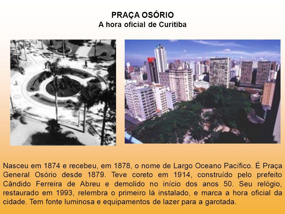 PRAÇA OSÓRIO A hora oficial de Curitiba
