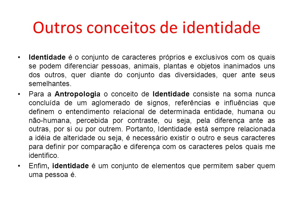Outros conceitos de identidade