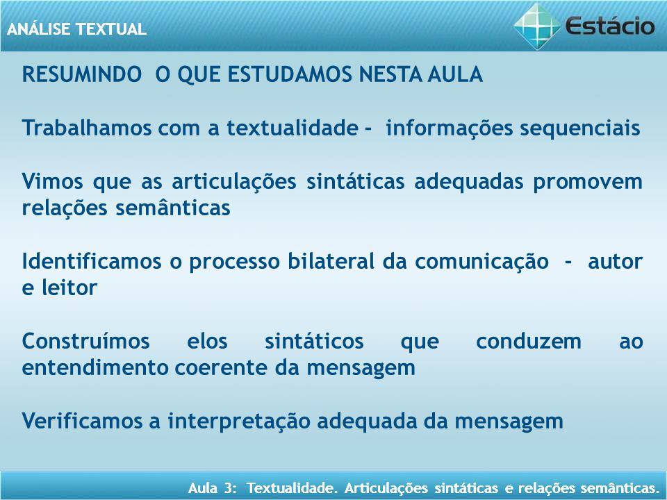 RESUMINDO O QUE ESTUDAMOS NESTA AULA