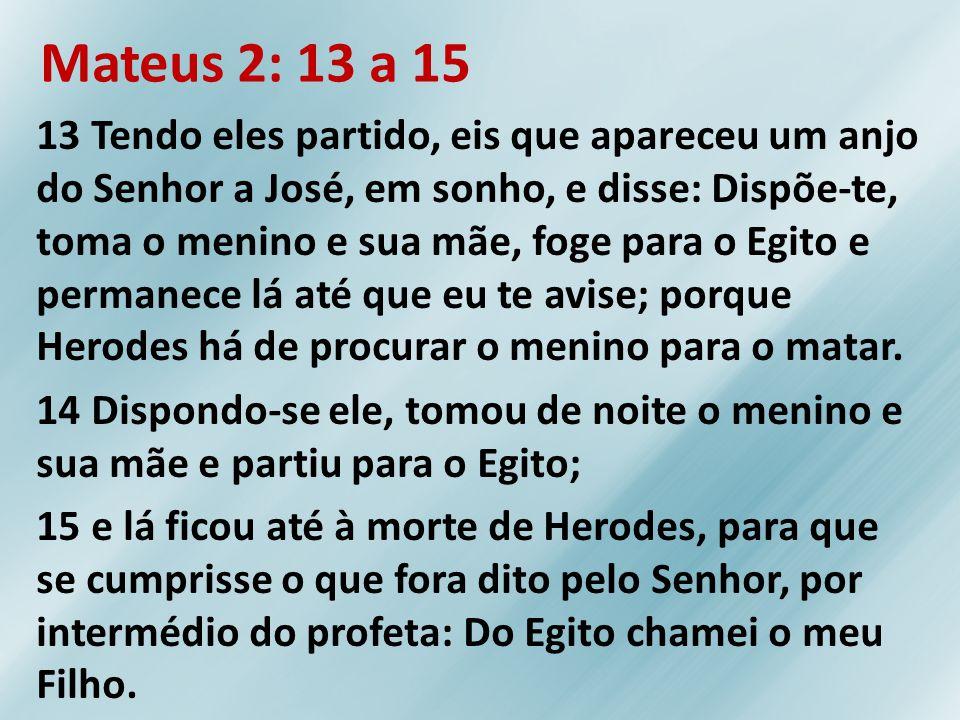 Mateus 2: 13 a 15