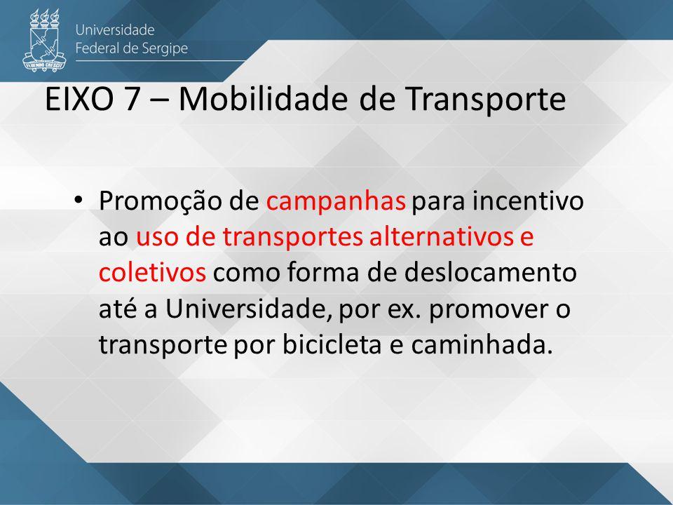 EIXO 7 – Mobilidade de Transporte