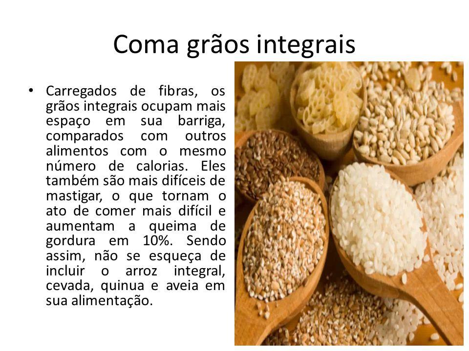 Coma grãos integrais