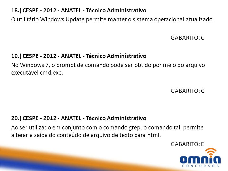 18.) CESPE - 2012 - ANATEL - Técnico Administrativo