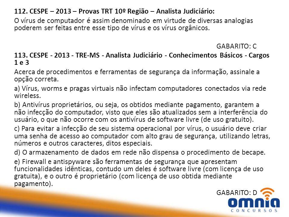 112. CESPE – 2013 – Provas TRT 10º Região – Analista Judiciário: