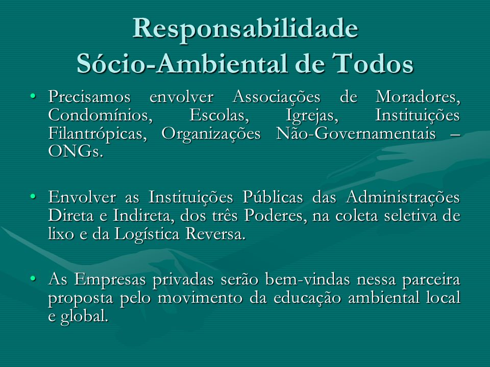 Responsabilidade Sócio-Ambiental de Todos