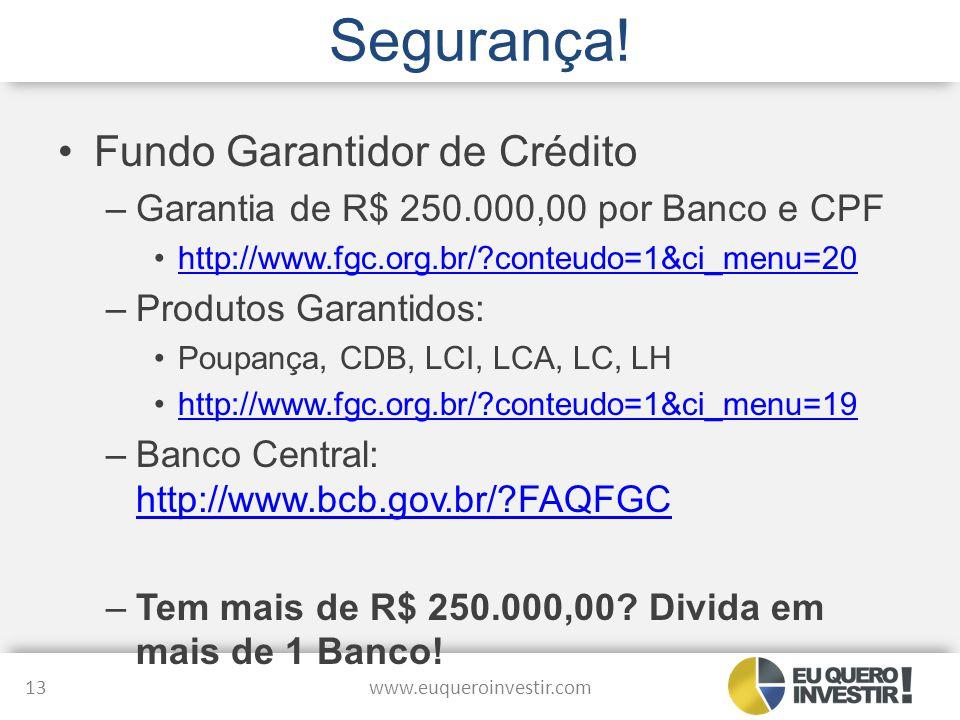 Segurança! Fundo Garantidor de Crédito