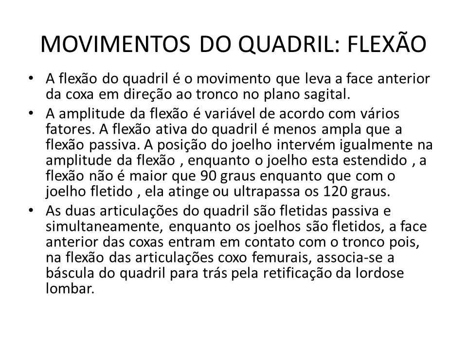 MOVIMENTOS DO QUADRIL: FLEXÃO