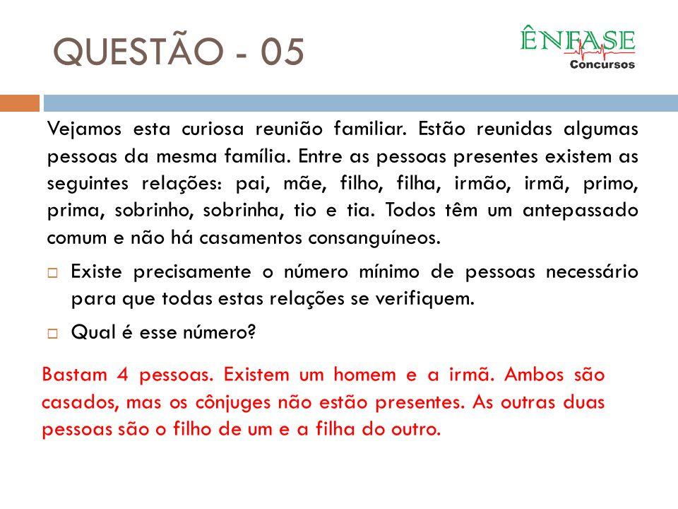 QUESTÃO - 05