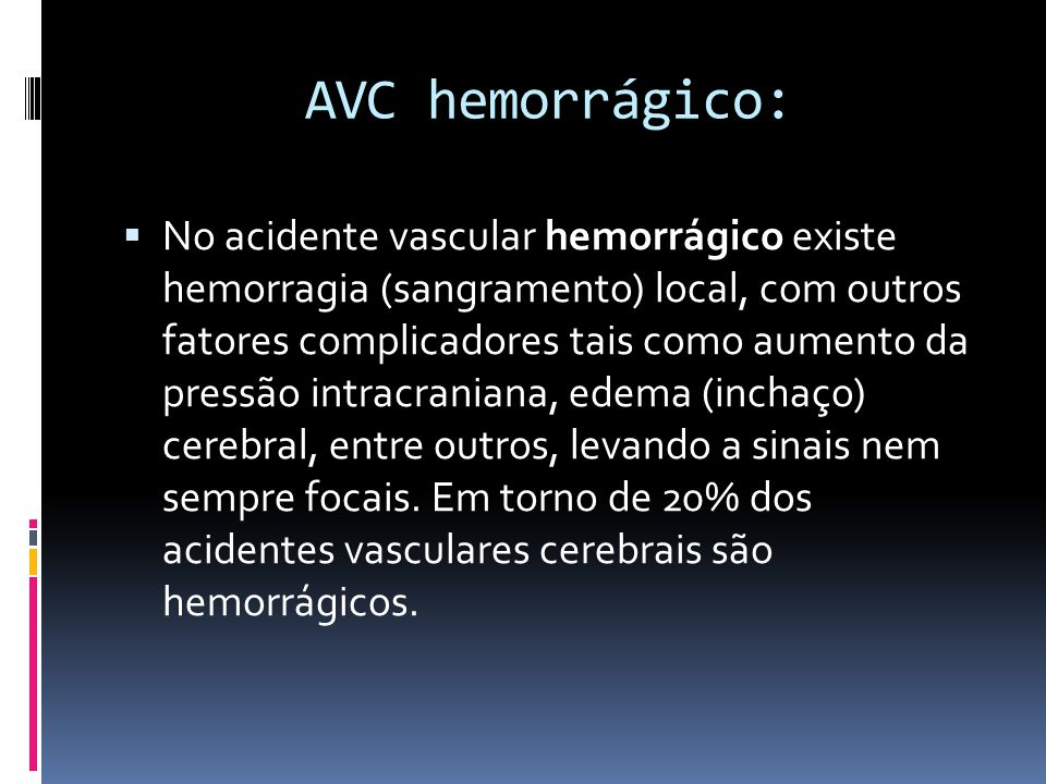 AVC hemorrágico: