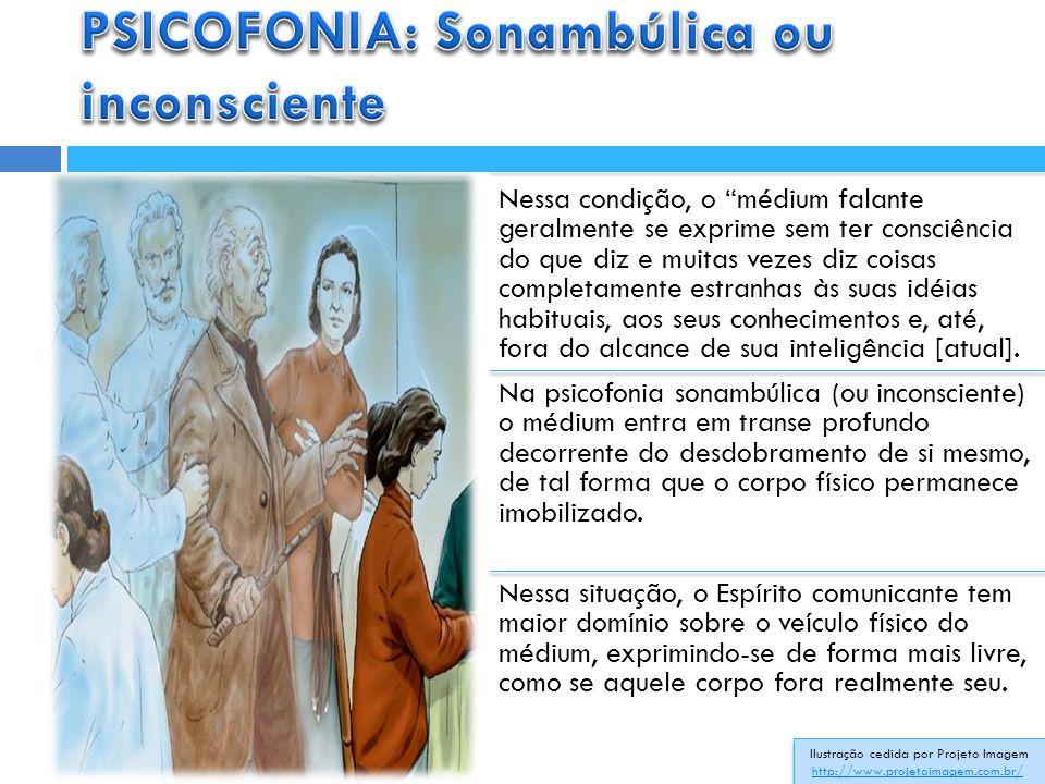 PSICOFONIA: Sonambúlica ou inconsciente